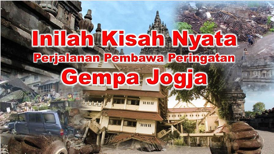 Kisah Nyata Gempa Dahsyat Jogja Telah Diperingatkan Sebelum Terjadinya Fenomena Alam Semesta
