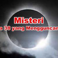~Misteri Angka 38 yang Mengguncangkan~