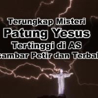 ~Patung Yesus Tertinggi di AS Tersambar Petir dan Terbakar~