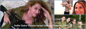 Selfie Seksi Wanita Israel Dukung Tentara Zionis