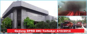 Gedung DPRD DKI Terbakar 4_10_2014